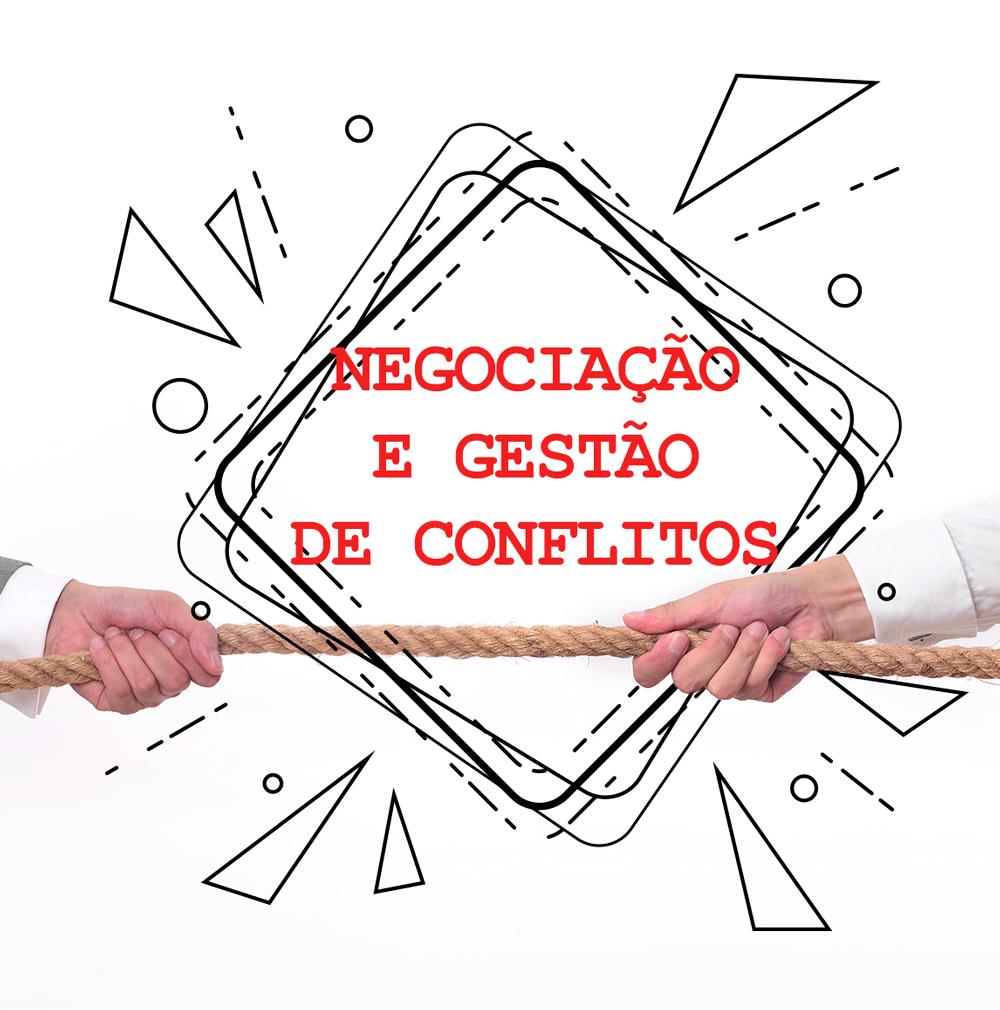 negociação e gestão de conflitos
